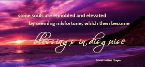 Today's misfortune can be a blessing in disguise
