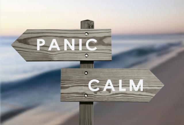 Don't Fear or Panic, rather be Prepared and face it