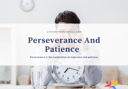 perseverance and patience