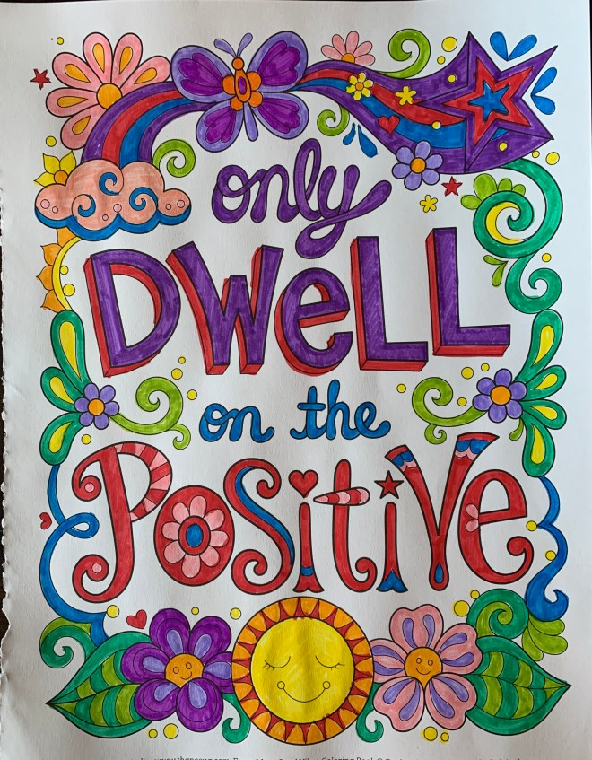 dwell on positive