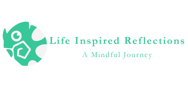 Life Inspired Reflections