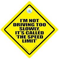 IM-NOT-DRIVING-TOO-SLOWLY-ITS-CALLED-THE-SPEED-LIMIT_m