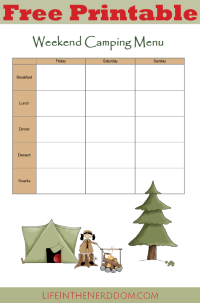 Free Printable Weekend Camping Menu Planner at LifeInTheNerddom.com