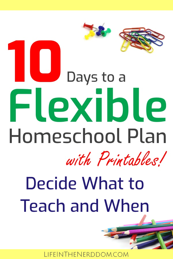 10 Days to a Flexible Homeschool Plan - Day 4 Deciding What to Teach and When