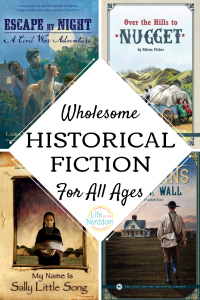 Wholesome Historical Fiction for All Ages at LifeInTheNerddom.com