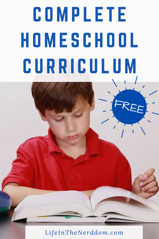 Complete Homeschool Curriculum Free at LifeInTheNerddom.com