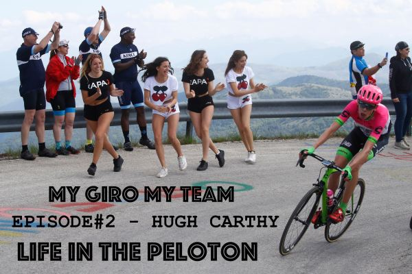 MY GIRO, MY TEAM – Ep #2 – HUGH CARTHY