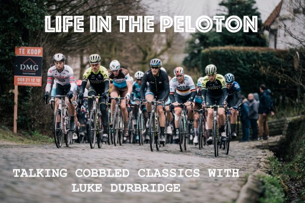 Talking Cobbled Classics with Luke Durbridge
