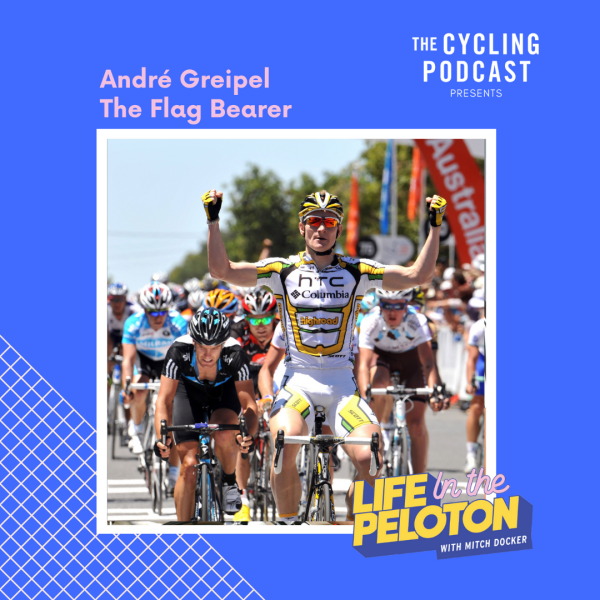 André Greipel – The Flag Bearer