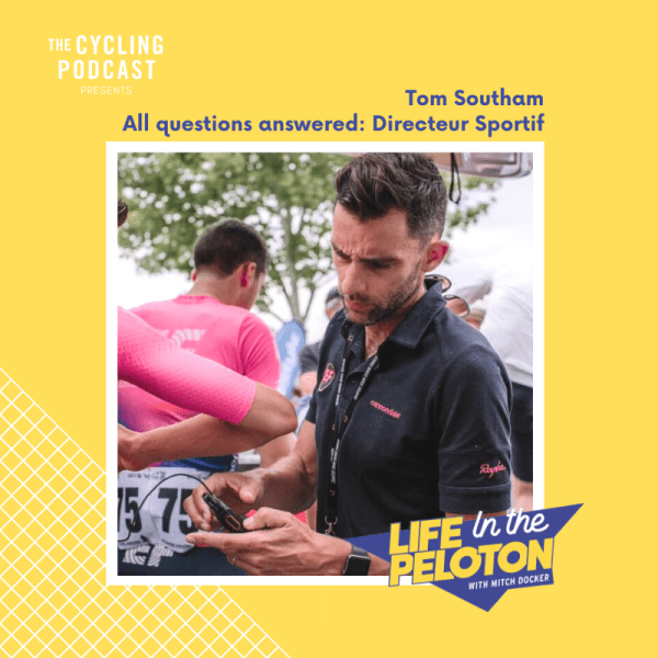 Tom Southam – All questions answered: Directeur Sportif