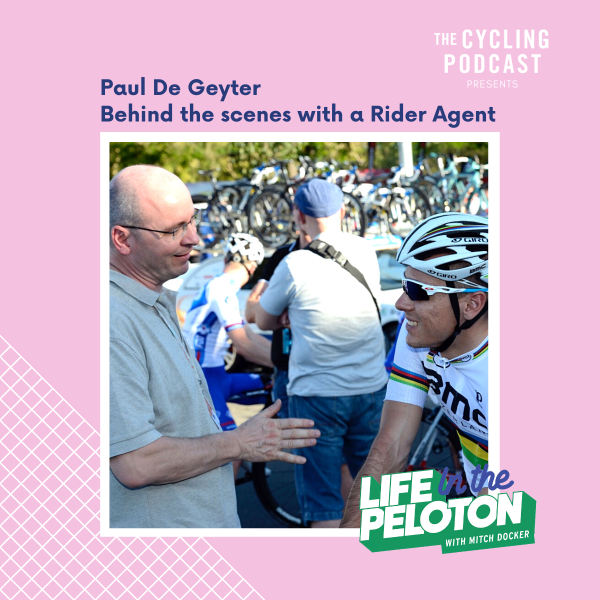 Paul De Geyter – Behind the scenes with a Rider Agent