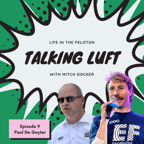 Talking Luft! with Paul De Geyter. Ep 9.