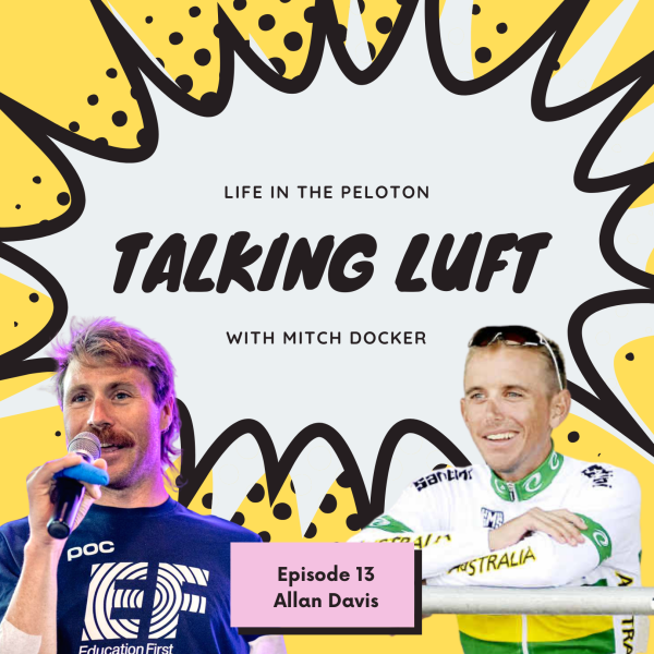 Talking Luft! with Allan Davis. Ep 13