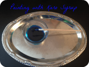 DIY Painting with Karo Syrup