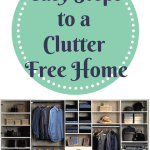 Home Organization 101: Easy Steps to a Clutter Free Home