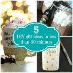 5 Diy Gift Ideas in Less Than 30 Minutes!