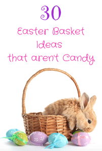 30 Easter Basket Ideas that Isn't Candy