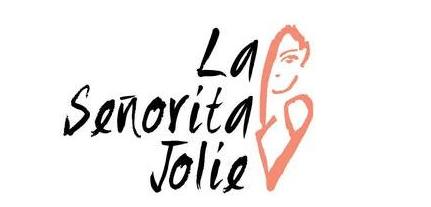 La Senorita Jolie