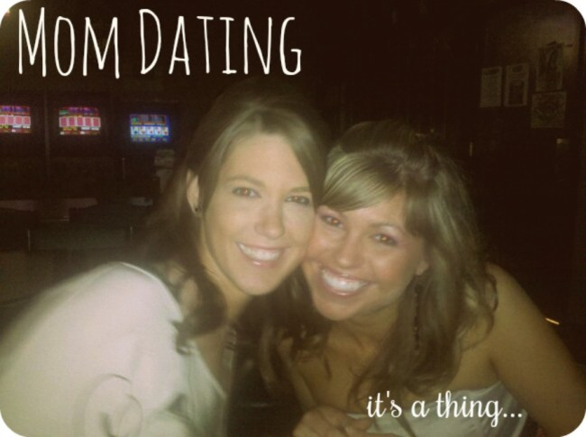 Mom-Dating: It's a Thing