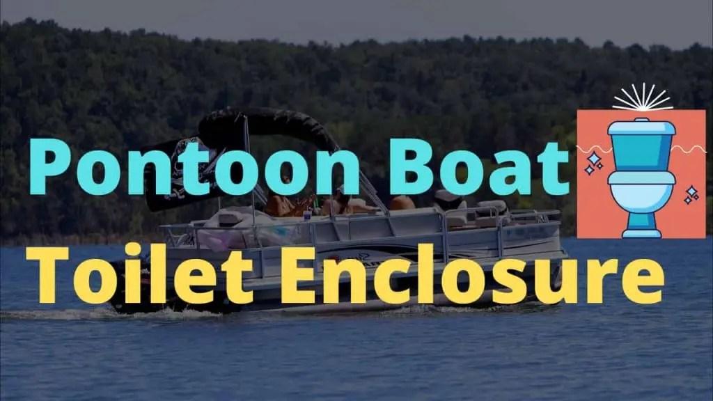 pontoon boat toilet enclosure