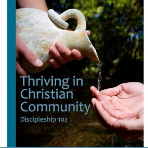 discipleship102-thriving-in-christian-community-student