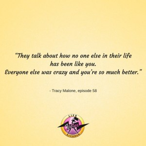 Life Lafter Divorce quotes ep58 d with Tracy Malone