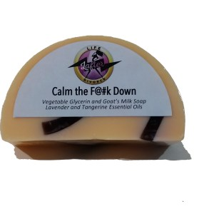 Calm the f@uk down goat's milk soap - front view