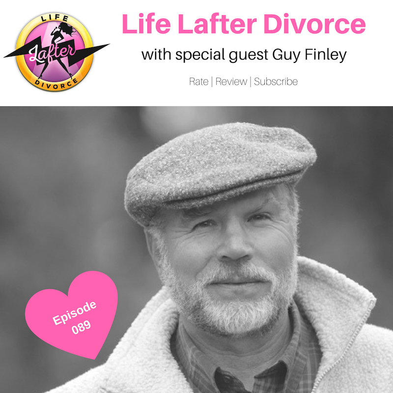 Life_Lafter_Divorce_ep89a_Guy_Finley