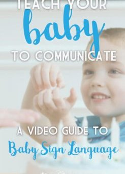 Help Your Baby to Communicate, A Video Guide To Baby Sign Language.