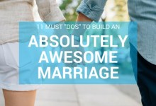 11 Best Dos to Build an Absolutely Awesome Marriage