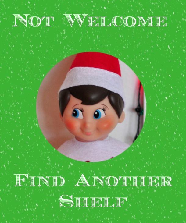 Elf on The Shelf - No thanks