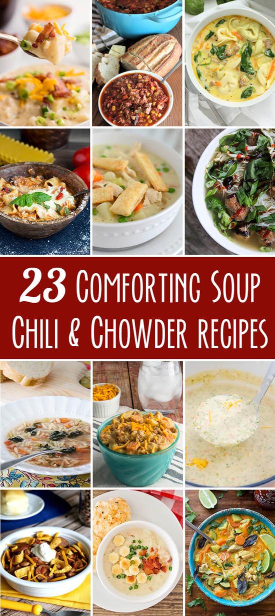 23 Soup, Chili and Chowder Recipes | lifemadesimplebakes.com