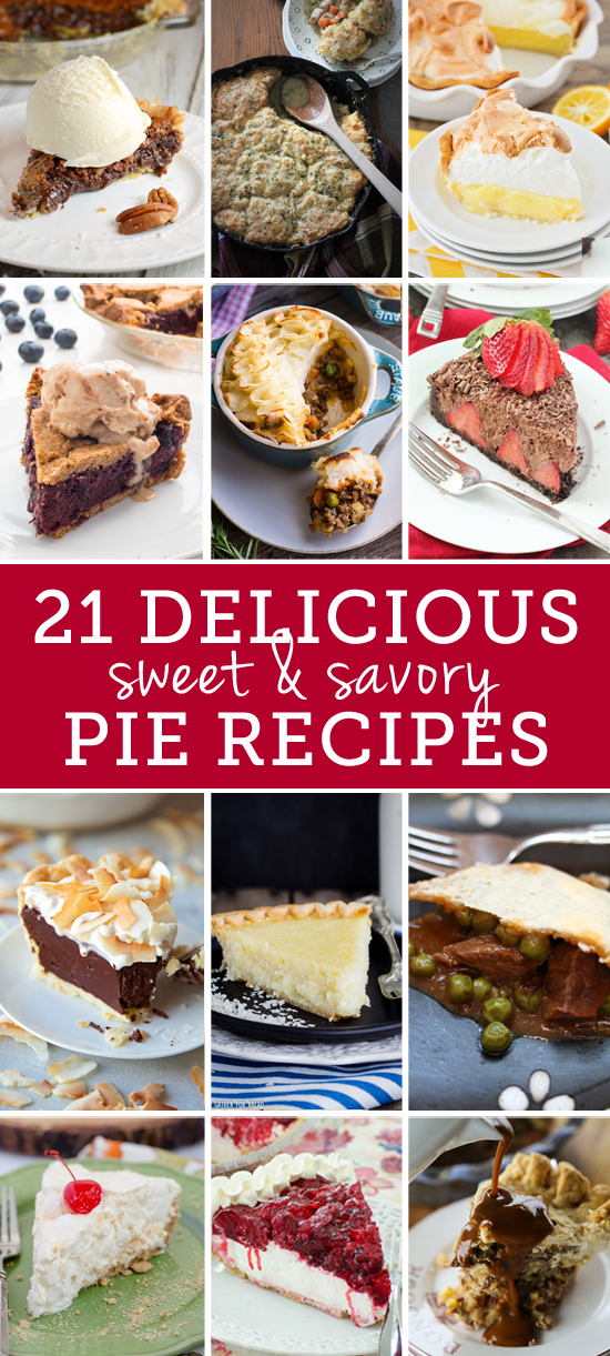 21 Delicious Sweet & Savory Pie Recipes