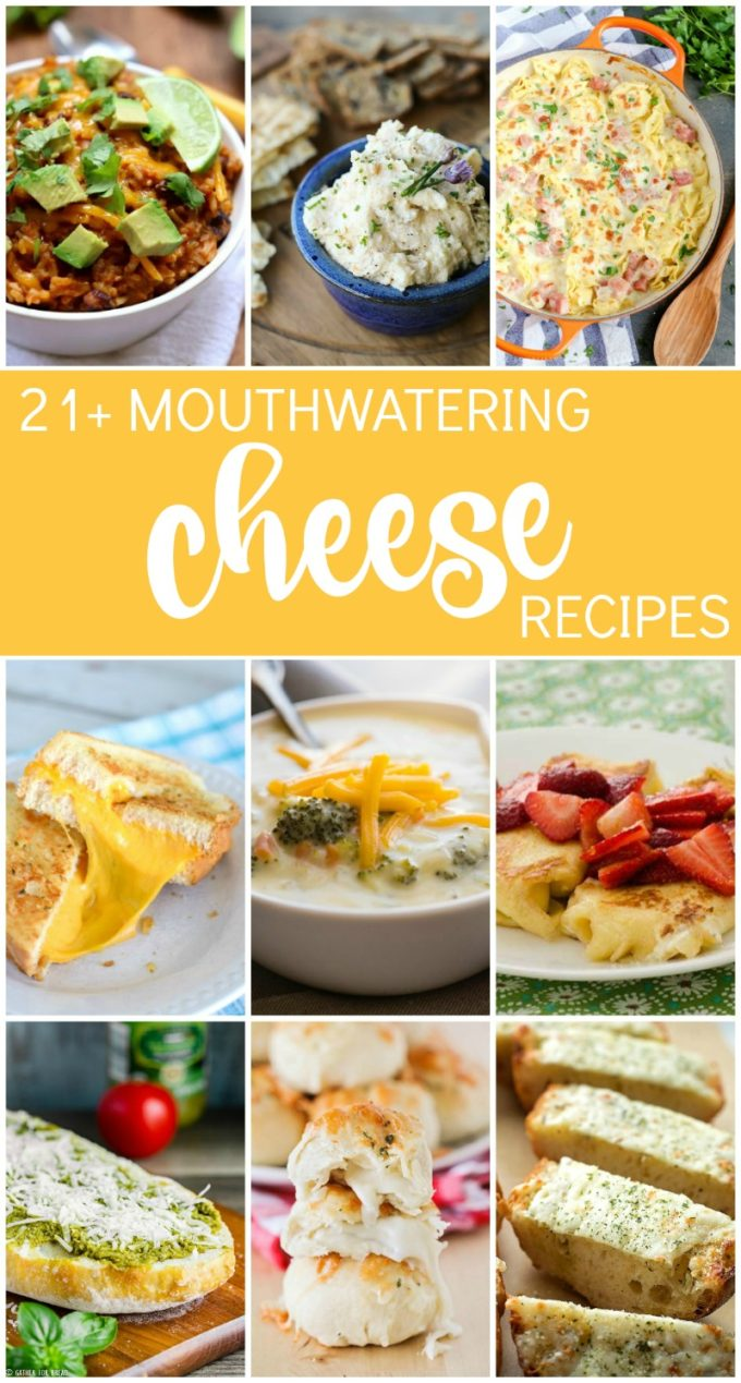 21+ Mouthwatering Cheese Recipes