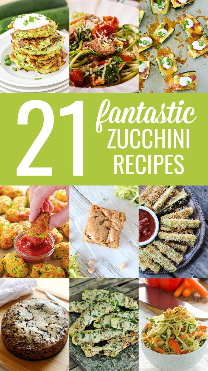 21 Fantastic Zucchini Recipes