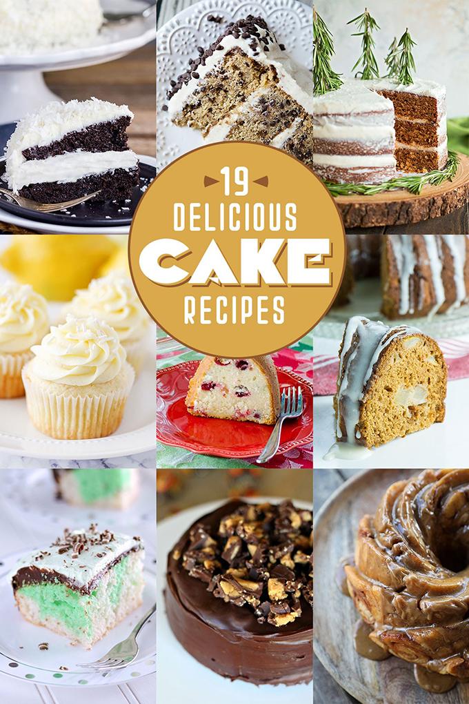 19 Delicious Cake Recipes | lifemadesimplebakes.com