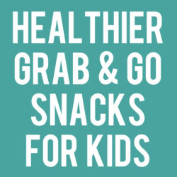 Healthier Grab and Go Snacks for Kids | lifemadesimplebakes.com