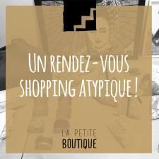 La petite boutique, un rendez-vous shopping à ne pas manquer