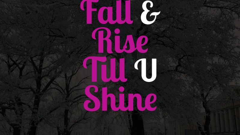 Lets fall n rise #lifequotes