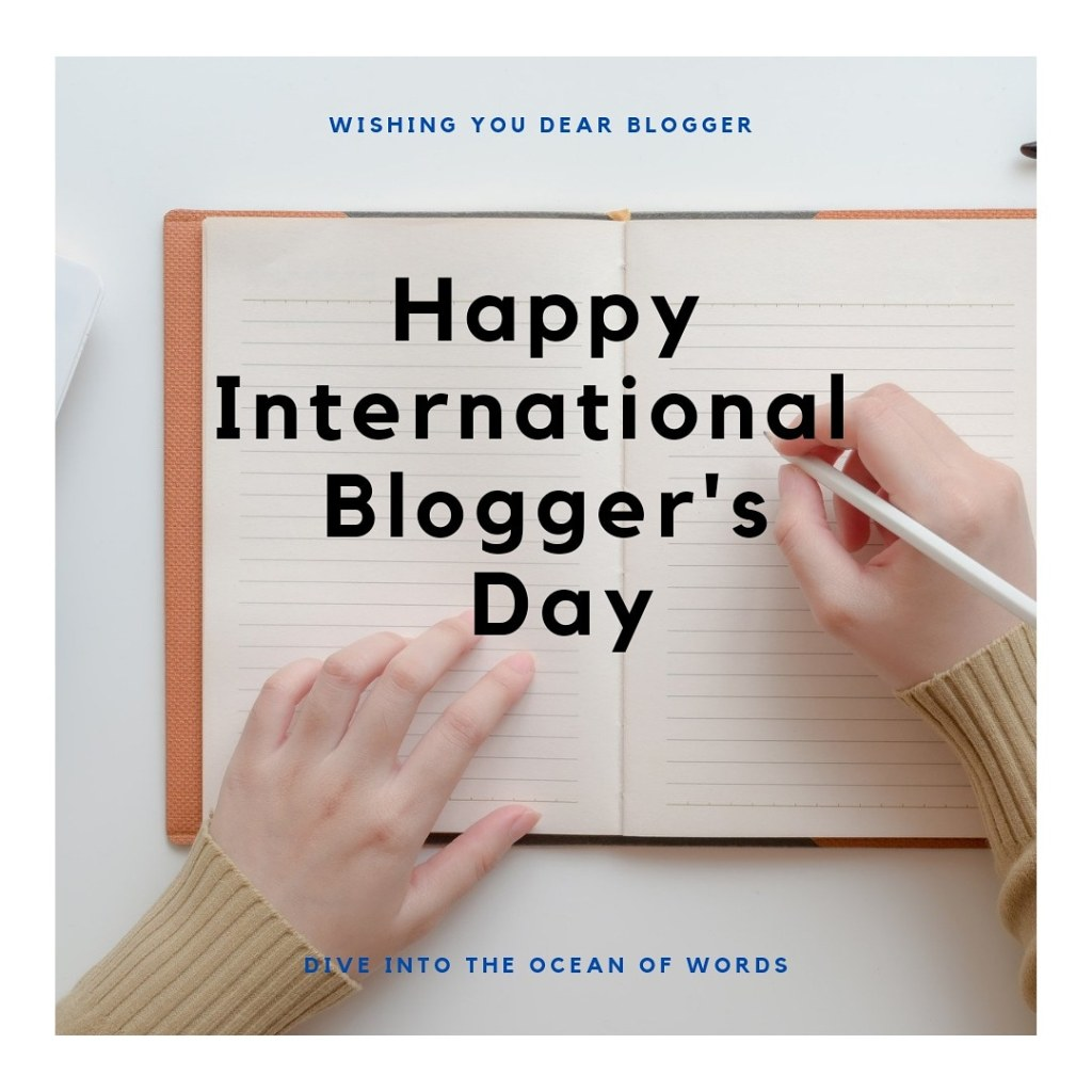 Happy bloggers day , Happy International bloggers day