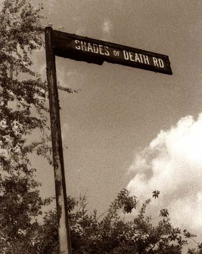 shade of death road life and lesson