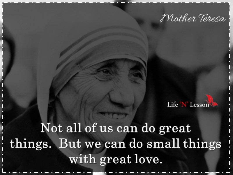 21 Famous Mother Teresa Quotes about Love & Kindness - Life ...