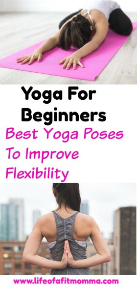 Yoga for beginners: best yoga poses to improve flexibility, ease back pain and de-stress.