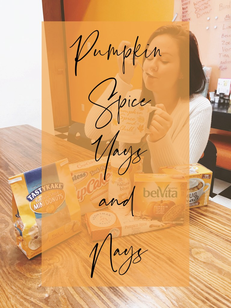 pumpkin spice yays and nays