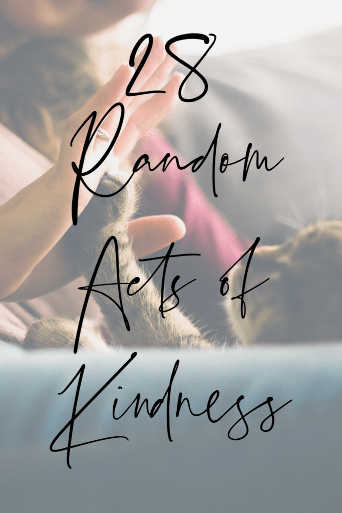 28 random acts of kindness