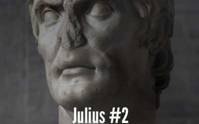 Julius Caesar #2 – Caesar's Early Years