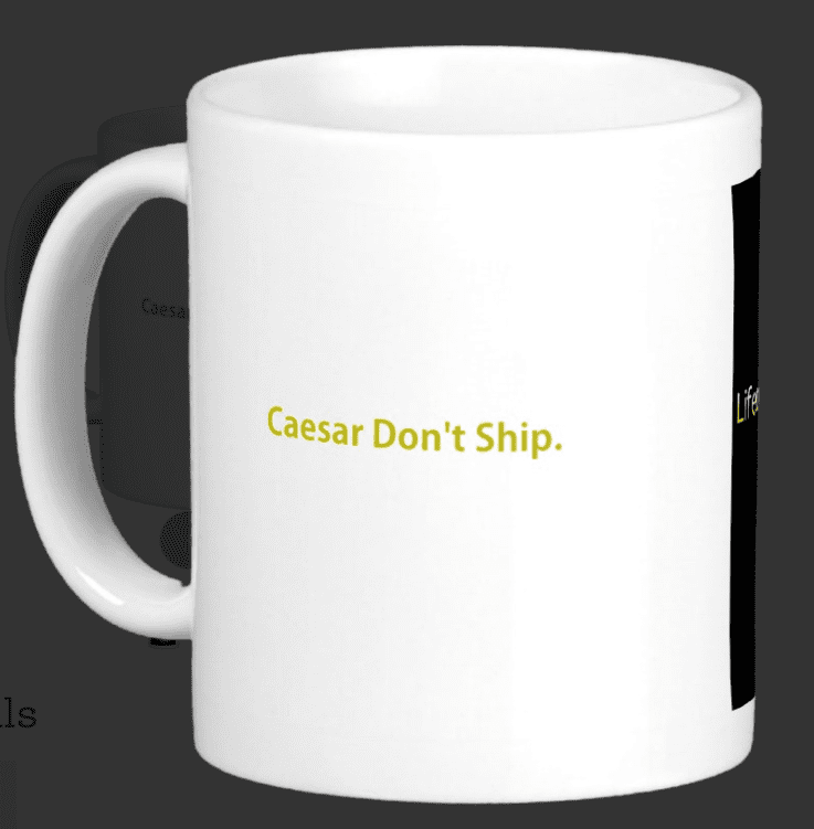 caesar mug - caesar dont ship