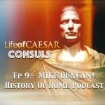 Julius Caesar – CONSUL #9 – Mike Duncan