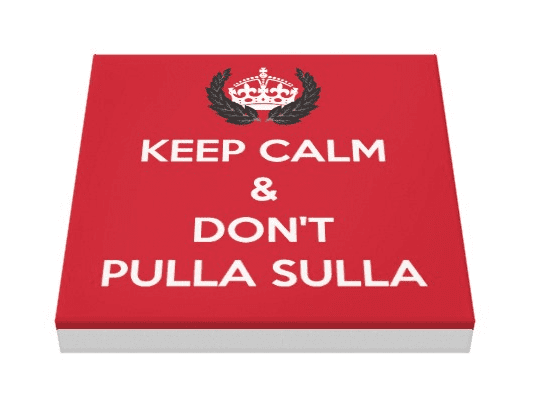 Keep Calm Pulla Sulla canvas