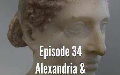 Julius Caesar #34 – Alexandria & Cleopatra